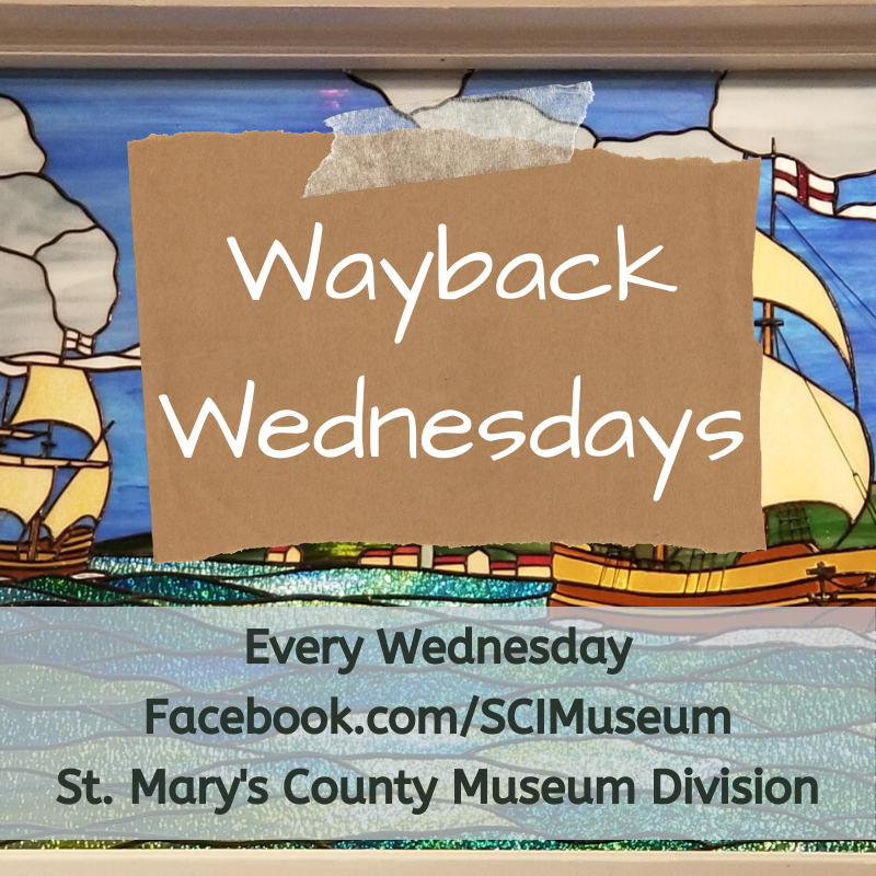 Wayback Wednesday: Learn about St. Mary's County History