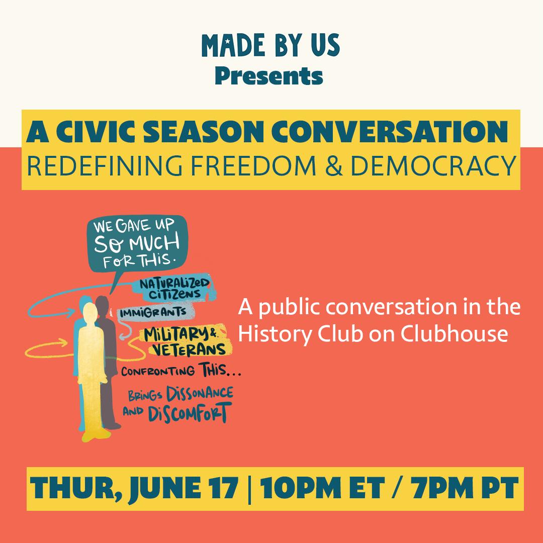 Redefining Freedom & Democracy: A Civic Season Conversation