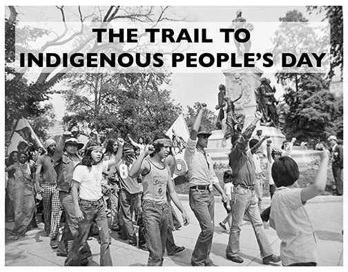 The Trail to Indigenous People's Day