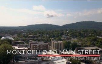Monticello to Main Street Walking Tour