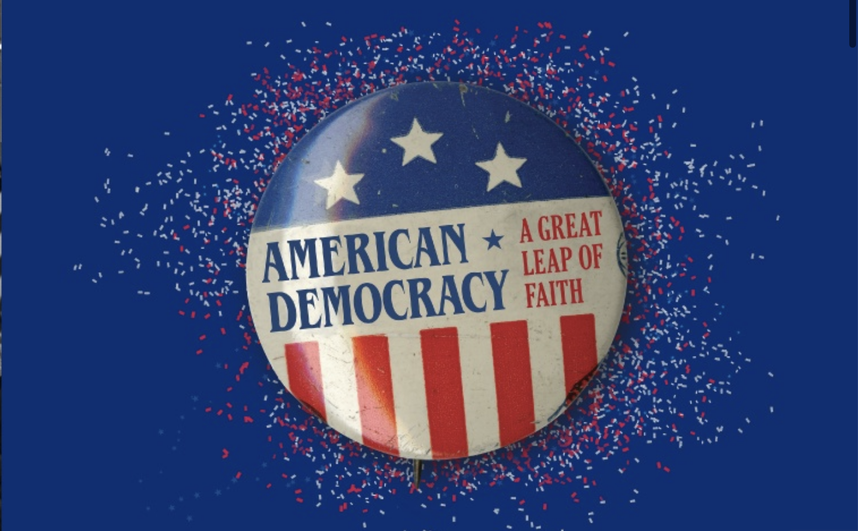 American Democracy: A Great Leap of Faith