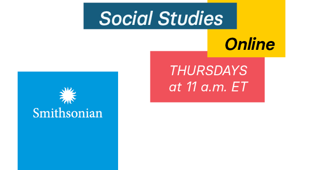 Explore Smithsonian Social Studies Online