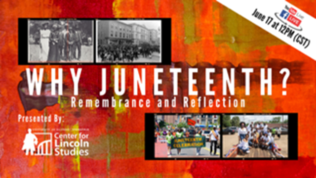Why Juneteenth? Remembrance and Reflection